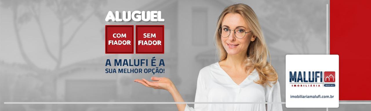 Com Aluguel ou Sem Aluguel a Malufi é a melhor opç